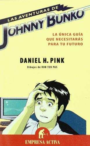 9788492452095: Aventuras de Johnny Bunko (Spanish Edition)