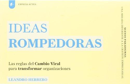 9788492452279: Ideas rompedoras (Spanish Edition)