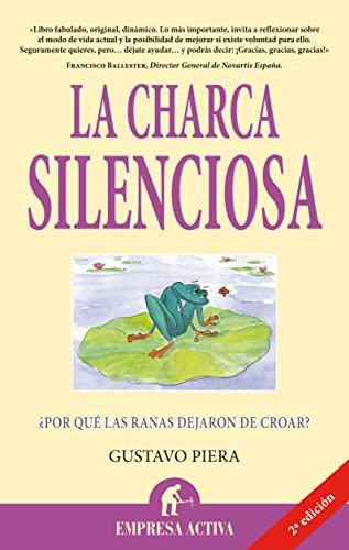 9788492452323: La charca silenciosa (Narrativa empresarial)