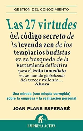 9788492452439: Las 27 virtudes: Reflexiones sobre la empresa y la realización personal (Gestión del conocimiento)