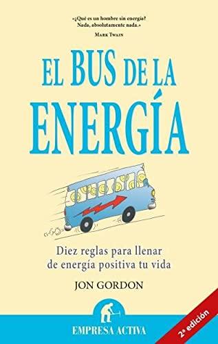 9788492452736: El bus de la energía (Narrativa empresarial)