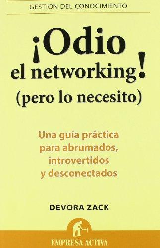 9788492452750: Odio el networking! (Spanish Edition) (Gestion Del Conocimiento / Knowledge Management)