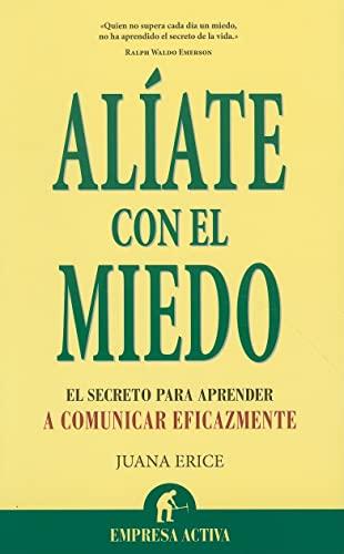 9788492452774: Aliate con el miedo (Spanish Edition)