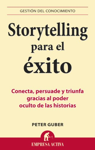 9788492452798: Storytelling para el exito (Gestion Del Conocimiento / Knowledge Management) (Spanish Edition)