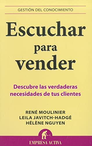 9788492452828: Escuchar para vender (Gestion Del Conocimiento / Knowledge Management) (Spanish Edition)