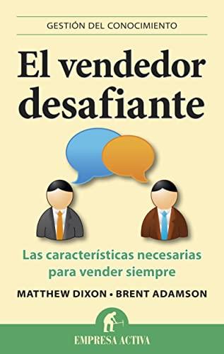 9788492452903: El vendedor desafiante (Gestion Del Conocimiento / Knowledge Management) (Spanish Edition)