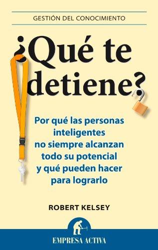 9788492452941: Que te detiene? (Gestion del Conocimiento) (Spanish Edition)