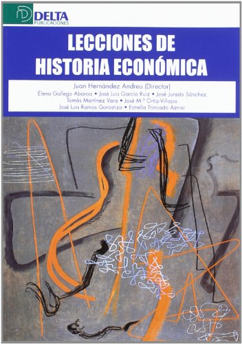 9788492453320: Lecciones de historia económica
