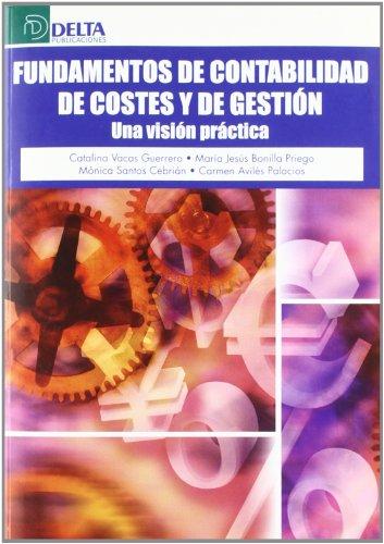 9788492453627: Fundamentos de contabilidad de costes y de gestión: una visión práctica