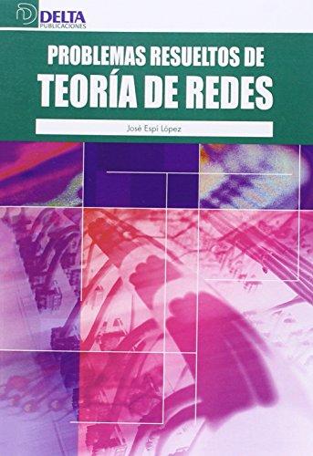 9788492453634: Problemas Resueltos De Teoria De Redes
