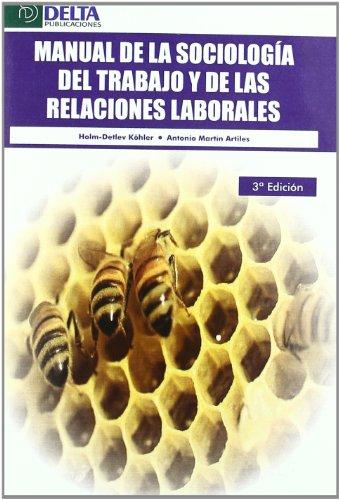 Manual de la sociología del trabajo y: Holm-Detlev, (1956-); MartÃn