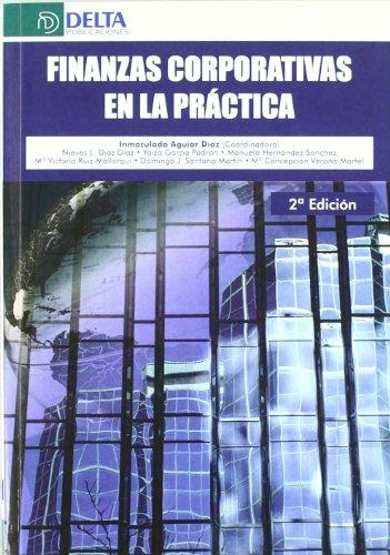9788492453917: Finanzas corporativas en la práctica