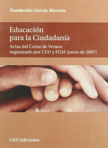 9788492456017: EDUCACION PARA LA CIUDADANIA (ACTAS DEL CURSO DE VERANO)