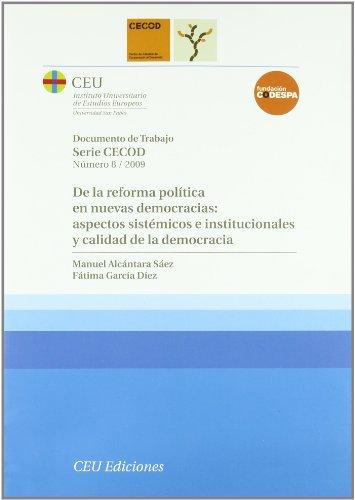 9788492456826: De la reforma política en nuevas democracias: aspectos sistémicos e institucionales y calidad de la democracia