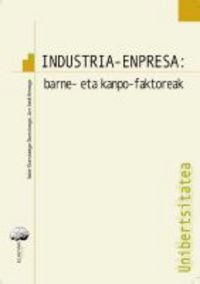 9788492457038: Industria-Enpresa - Barne Eta Kanpo Faktoreak