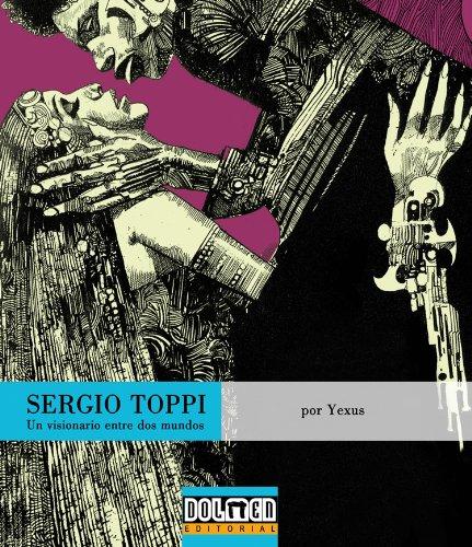 9788492458318: Sergio Toppi: Un visionario entre dos mundos