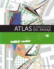 9788492463275: Atlas de arquitectura del paisaje