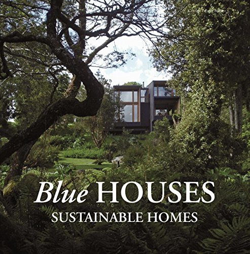 Blue Houses: Sustainable Homes: Cristina Paredes