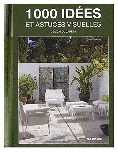 1000 Idees et Astuces Visuelles: Design Du: Serrats, Marta
