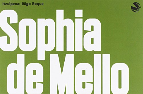 SOPHIA DE MELLO ANTOLOGIA: DE MELLO BREYNER