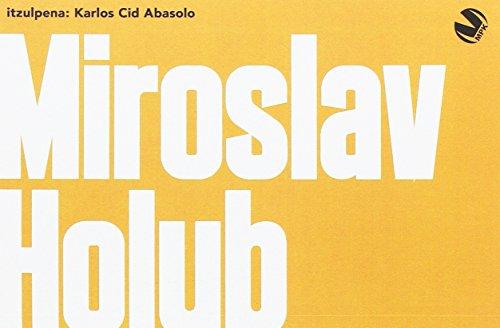 Miroslav Holub (Paperback): Miroslav Holub
