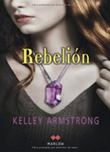 REBELION (9788492472246) by Kelley Armstrong