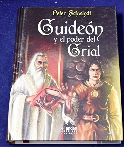 9788492475261: Guideón y el poder del Grial