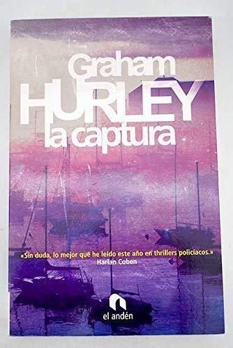 9788492475513: La captura/ The capture (Spanish Edition)