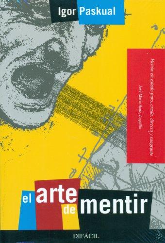 9788492476299: El Arte De Mentir (Narrativa (difacil))