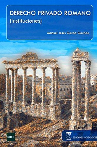 DERECHO PRIVADO ROMANO INSTI 17ª ABREVIA: MANUEL JESUS GARCIA