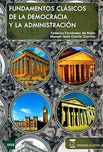 9788492477401: Fundamentos clásicos de la democracia y la administración.