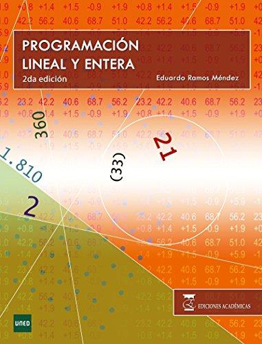 9788492477654: Programación Lineal y Entera