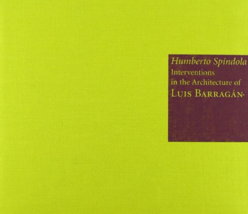 Paper Interventions in the Architecture of Luis: Humberto Spindola
