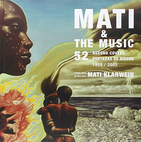 9788492480722: Mati & the Music: 52 Record Covers 1955 - 2005 (English, Spanish and French Edition)