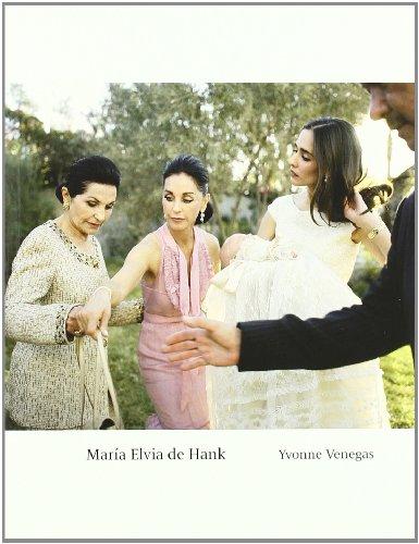 9788492480838: Yvonne Venegas: María Elvia de Hank