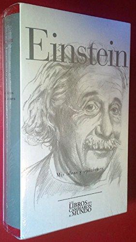 Einstein.Mis ideas y opiniones: Einstein,Albert