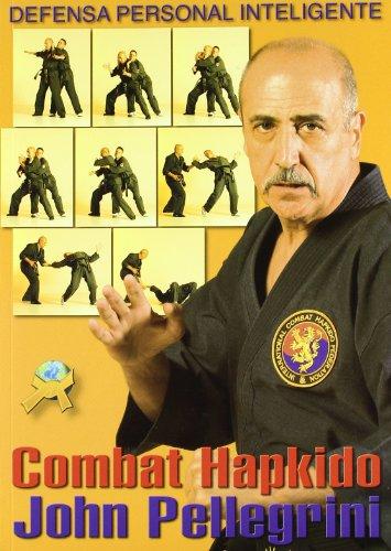 9788492484423: Combat hapkido - el arte de la defensa personal