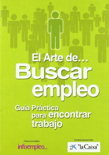 9788492485000: Arte De Buscar Empleo