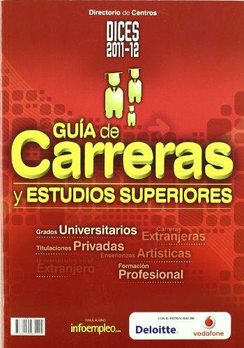 9788492485215: Guia De Carreras Y Estudios Superiores 2011-2012