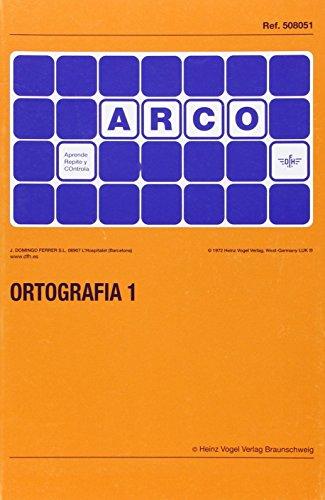 9788492490578: ORTOGRAFIA 1.(B-P,B-V,D-T) (ARCO)
