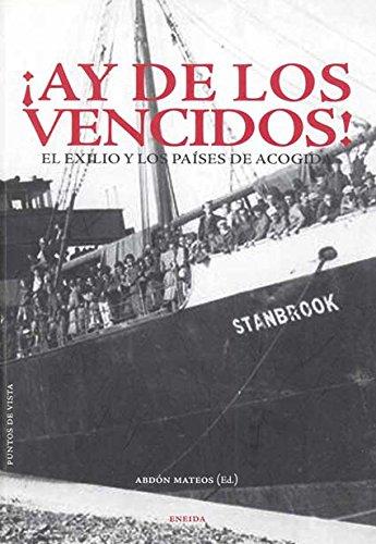 9788492491155: Ay De Los Vencidos! (Puntos de Vista)