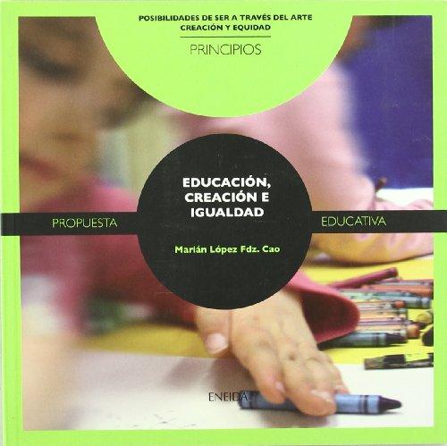 Educación, creación e igualdad - Cao, Marián