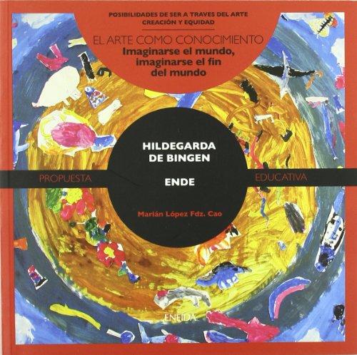 9788492491179: Hidelgarda De Bingen - Ende (Posibilidades de ser a través del arte)