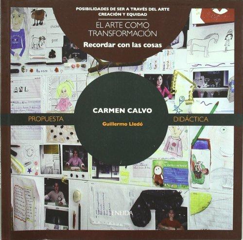 9788492491247: Carmen Calvo : recordar con las cosas