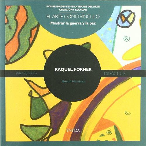 9788492491278: Raquel Forner (Posibilidades de ser a través del arte)