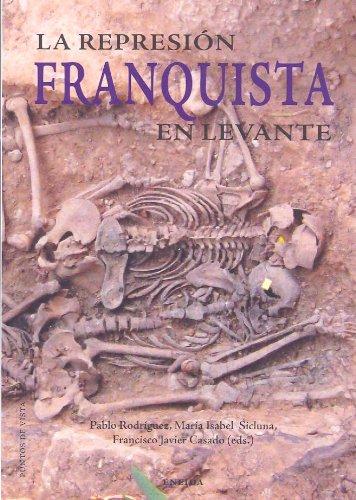 9788492491315: Represion Franquista En Levante, L (Puntos de Vista)