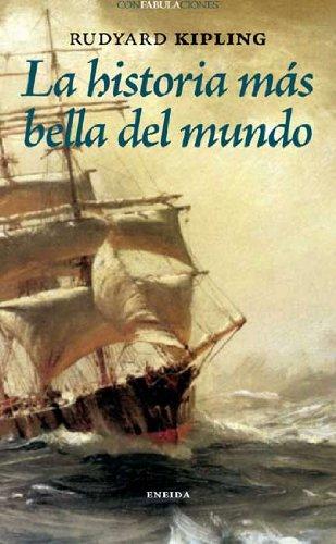 9788492491360: Historia Mas Bella Del Mundo, La (Confabulaciones)