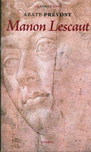 9788492491681: Manon Lescaut (Confabulaciones)