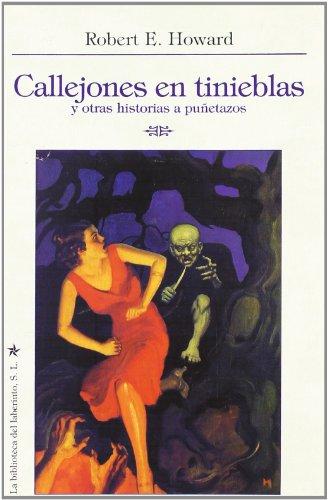 9788492492077: CALLEJONES EN TINIEBLAS Y OTRAS HISTORIAS A