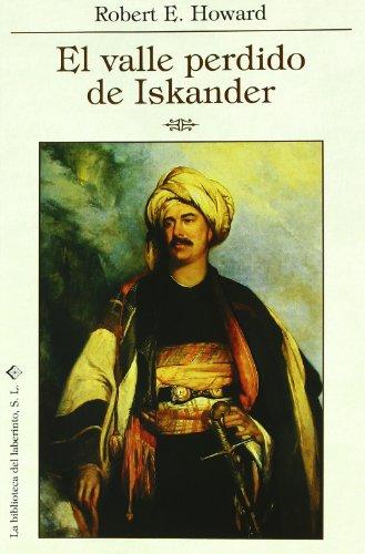 9788492492084: Valle perdido de iskander y otras historias del desierto, el (Delirio)